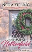 Christmas at Netherfield - A Pride and Prejudice Variation