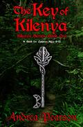 The Key of Kilenya: A Book for Children Ages 9-12