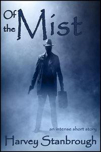 Of the Mist