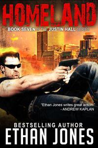Homeland: A Justin Hall Spy Thriller