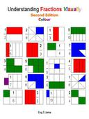 Understanding Fractions Visually Second Edition Colour