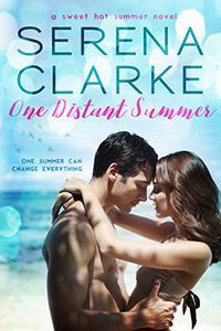 One Distant Summer: A Sweet Hot Summer Novel