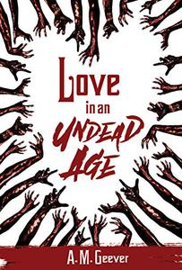 Love in an Undead Age