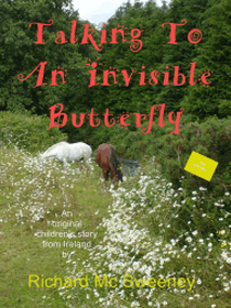 Talking To An Invisible Butterfly