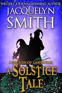 Legends of Lasniniar: A Solstice Tale