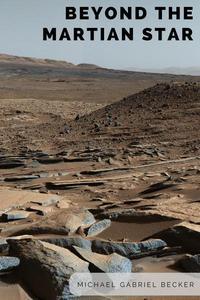 Beyond the Martian Star