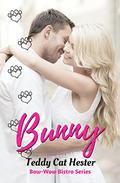 Bunny: A Short-n-Sweet Romantic Comedy