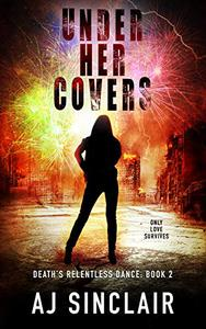 Under Her Covers: A Reverse Harem Apocalyptic Romance