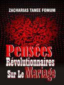 Pensées Révolutionnaires Sur Le Mariage