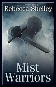 Mist Warriors