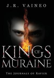 Kings of Muraine - Special Edition: The Journals of Ravier, Volume I