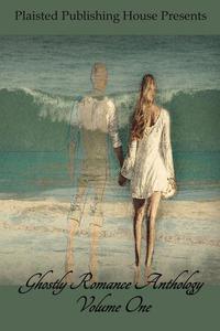 Ghostly Romance Anthology - Volume One