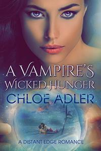 A Vampire's Wicked Hunger: A Paranormal Menage Romance