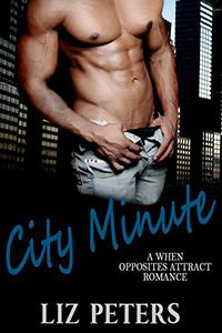 City Minute: A When Opposites Attract Romance