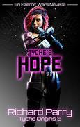 Tyche's Hope