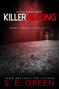 Killer Among: A Dark Teen Thriller