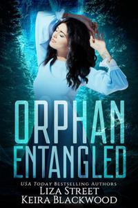 Orphan Entangled
