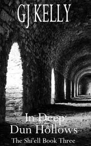In Deep Dun Hollows