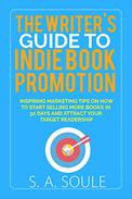 The Writer's Guide to Indie Book Promotion