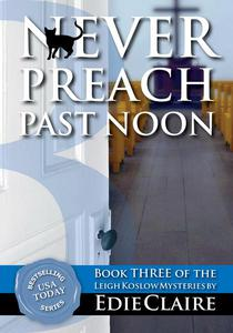 Never Preach Past Noon