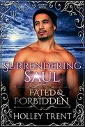 Surrendering Saul: Fated & Forbidden