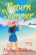 Return to Summer: A Novella