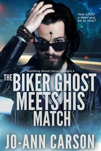 The Biker Ghost Meets His Match