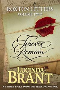 Forever Remain: Roxton Letters Volume Two