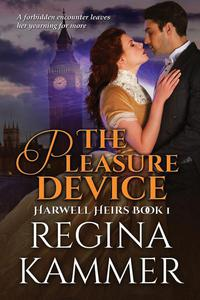 The Pleasure Device (Harwell Heirs Book 1)