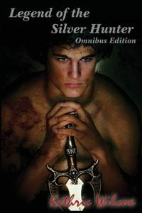 Legend of the Silver Hunter: Omnibus Edition