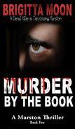 Murder By The Book: A Marston Serial Murder Thriller