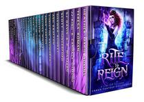 Rite to Reign: a Limited Edition Urban Fantasy Collection