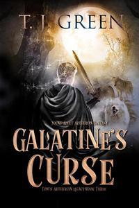 Galatine's Curse: Arthurian Fantasy
