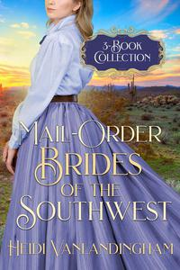 Mail-Order Brides of the Southwest 3-book box set