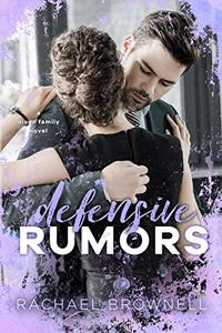 Defensive Rumors: A Dixon Family Novel