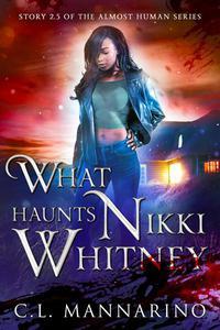 What Haunts Nikki Whitney
