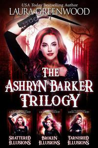The Ashryn Barker Trilogy