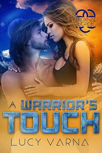 A Warrior's Touch