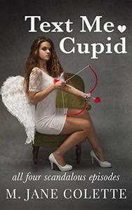 Text Me, Cupid: All Four Scandalous Episodes