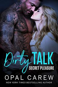 Dirty Talk, Secret Pleasure