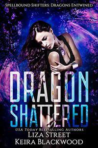 Dragon Shattered