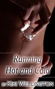 Running Hot and Cold