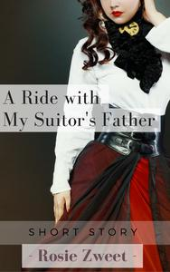 A Ride with My Suitor's Father