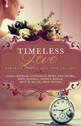 Timeless Love: Romantic Stories that Span the Ages