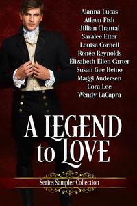 A Legend To Love Series Sampler Collection