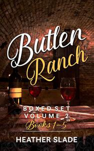 Butler Ranch Boxed Set Volume 2, Books 1–5