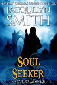Soul Seeker: A Novel of Lasniniar