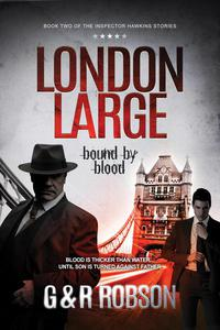 London Large: Bound by Blood