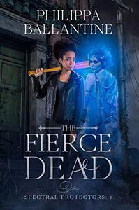 The Fierce Dead