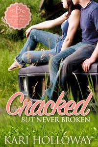 Cracked But Never Broken